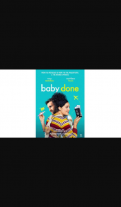 Community News – Win 1 In 20 Double Passes to Baby Done