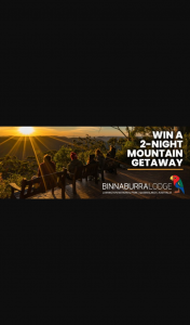 mygc – Win a 2-night Mountain Getaway at Binna Burra Lodge Valued at $850 Including (prize valued at $850)