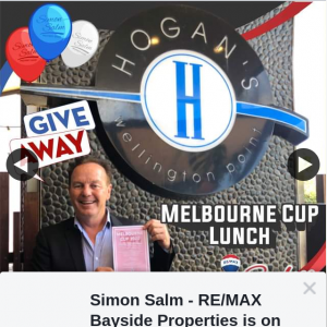 Simon Salm Re-Max Bayside Properties – Win 2 Tickets to Melbourne Cup- 3 Course Meal Luncheon at Hogan's Wellington Point Hotel