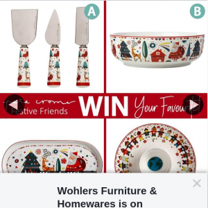 Wohlers Furniture & Homewares – Win Your Favourite Item for You and a Friend (prize valued at $98)