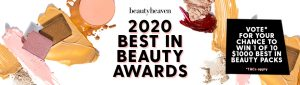 Are Media – beautyheaven Best in Beauty Awards 2020 – Vote to Win 1 of 10 prizes valued at $1,000 each