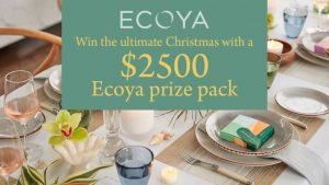 Channel 7 – Sunrise – Win a Christmas prize package from Ecoya (5 to be won)