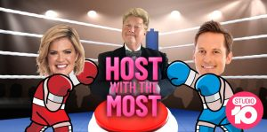 Network Ten – Win With Studio 10 – Host With The Most – Win weekly prize packages
