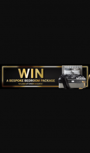 """AH Beard Purchase eligible AH Beard product to – """"win a Bespoke Bedroom Package"""" Promotion (prize valued at $60,000)"""