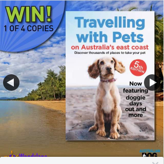 Australian Dog Lover – Win One of Four Copies of Travelling With Pets on Australia's East Coast Books (prize valued at $140)