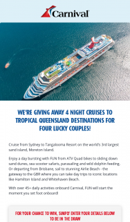 Carnival Cruises – Win 1 of 4 Cruises to Tropical Queensland Destinations (prize valued at $4,608)