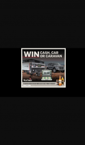 Cellarbrations – Win Either $50000 Car Or Caravan (prize valued at $53,500)