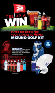 "Coca Cola | Mizuno – Participating Golf Shops buy 2 eligible Coca Cola Products Enter – Win- Grab 2 2020 Terms & Conditions (""conditions of Entry"") (prize valued at $921)"