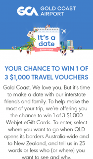 Gold Coast Airport – Win 1 of 3 $1000 Travel Vouchers (prize valued at $3,000)