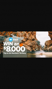 HUMM – Post your travel image to – Win a Trip for Two (2) People to Northern Territory (prize valued at $8,000)