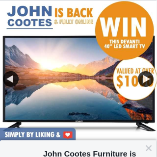 "John Cootes Furniture – Win Devanti 40"" Led Full Hd Smart Television (prize valued at $1,000)"