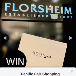 Pacific Fair Shopping Centre – Win a $150 Florsheim Gift Card