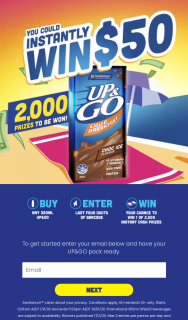 Sanitarium Up'n'Go – Participating Stores buy a 350ml Up'n'Go all varietals Enter to – Win Game Materials Are Void If Stolen (prize valued at $1)