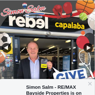 Simon Salm RE-Max Bayside Properties – Win a $50 Gift Voucher From Rebel Sports