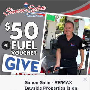 Simon Salm Re-Max Bayside Properties – Win a $50 Petrol Gift Voucher