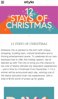 Style Magazine (MR Brisbane residents) 12 Stays of Christmas – Win One of Twelve Ultimate City Staycation Experiences – just In Time for Christmas