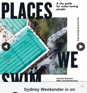 Sydney Weekender – Win a Copy of Places We Swim Sydney Book
