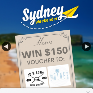 Sydney Weekender – Win a $150 Voucher Jb & Sons & $150 Voucher to Sunset Diner (prize valued at $300)