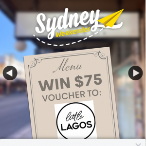 Sydney Weekender – Win a $75 Voucher to Little Lagos