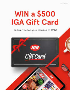 IGA – Subscribe to Win a $500 IGA gift card