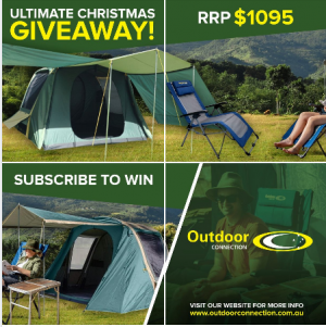 Outdoor Connection – Win an Ultimate Xmas Camping prize package valued at over $1,000