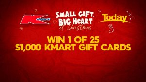 Today – Win 1 of 25 Kmart gift cards valued at $1,000 each