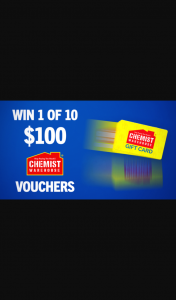 Channel 7 – Sunrise – 'win 1 of 10 Chemist Warehouse Gift (prize valued at $1,000)