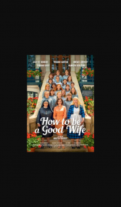 FemaleWin tickets to How to be a Good Wife ( (prize valued at $1)
