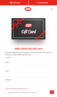 IGA – Win a $500 Iga Gift Card Terms & Conditions Conditions of Entry (prize valued at $1,000)