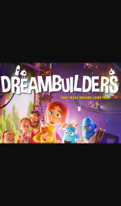 Kiddo Magazine – Win 1 of 10 Family Passes to Dreambuilders (prize valued at $500)