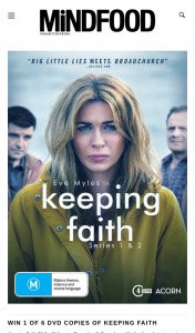 Mindfood – Win 1 of 6 DVD Copies of Keeping Faith Seasons 1 & 2 Valued at $49.99. (prize valued at $49.99)