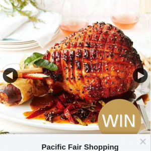 Pacific Fair Shopping Centre – Win a Christmas Ham From Woolworths