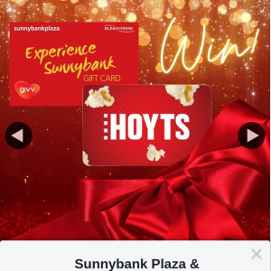 Sunnybank Plaza & Sunny Park – Win a $100 Experience Sunnybank & Hoyts Gift Cards (prize valued at $200)