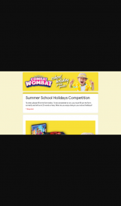 Video Ezy – Win You Must Fill Out The Form Correctly and Tell Us In 25 Words Or Less What Do You Enjoy Doing In Your School Holidays