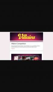 Video Ezy – Win You Must Fill Out The Form Correctly and Tell Us In 25 Words Or Less Who Is Your Favourite Villain and Why
