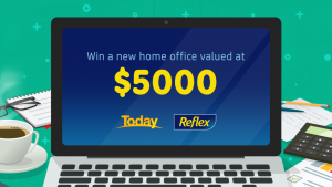 Today Show – Reflex – Win 1 of 5 Home Office prize packs valued at $5,000 each