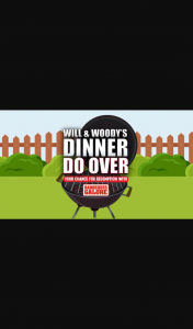 Australian Radio Network Will & Woody's Dinner Do – Win Over With Barbecues Galore (prize valued at $500)