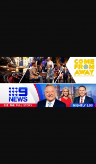 Channel 9 News Melbourne – Win 1 of 50 Double Passes to Come From Away (prize valued at $12,000)