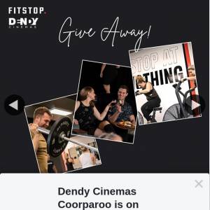 Dendy Cinemas Coorparoo – Win a 1 Month Fitstop Membership and a Double Pass to Our Premium Lounge (prize valued at $350)