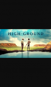Perth Now – Win 1 In 20 Double Passes to High Ground