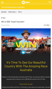 Ten Play – The Amazing Race Australia – Win a $5000 Gift Voucher From 10 Travlr (prize valued at $5,000)
