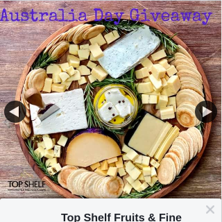 Top Shelf Fruits & Fine Foods – Win Our Cheese Board & Everything on It