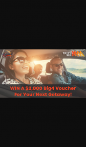 Triple M – Win a Whopping $2000 Voucher for Big4 Holiday Parks for Your Next Getaway