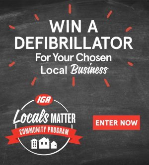 IGA – Win a Defibrillator for your chosen local business