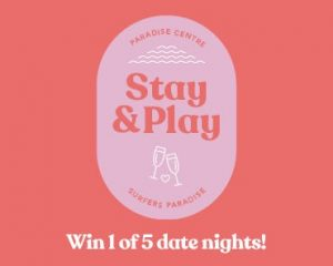 Paradise Centre – Win 1 of 5 date nights