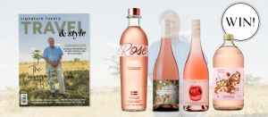 Signature Luxury Travel & Style – Win 1 of 2 wine and vodka prize packs