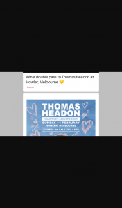 Frontier – Win Thomas Headon Tickets (prize valued at $60)
