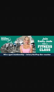 1029 Hot Tomato – Win 1/5 3 Month Membership at Southport Sharks Health Fitness $100 Aviary Rooftop Bar Gift Voucher & Fitness Class With Emily Jade on 20th Feb