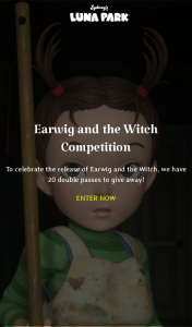 Luna Park Sydney – Win a Double Pass to Earwig and The Witch (prize valued at $840)