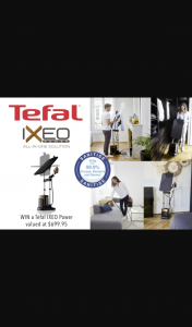 Mouths of Mums – Win an Ixeo Power All-In-One Solution From Tefal (prize valued at $699.95)